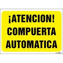 ¡Atención! Compuerta automática
