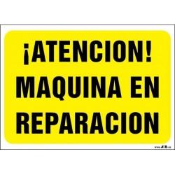 ¡Atención! Máquina en reparación