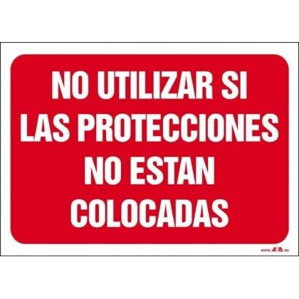 No utilizar si las protecciones no están colocadas