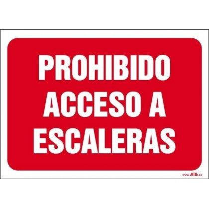Prohibido acceso a escaleras