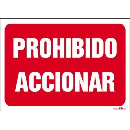 Prohibido accionar