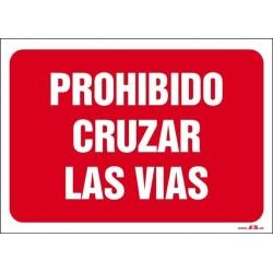 Prohibido cruzar las vías