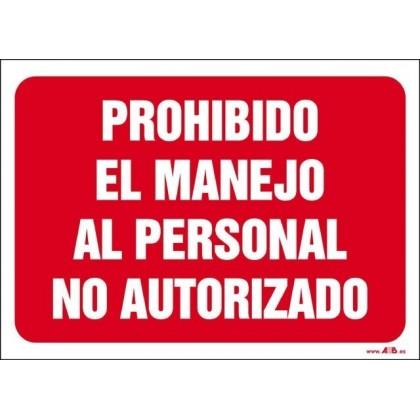 Prohibido el manejo al personal no autorizado