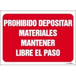 Prohibido depositar materiales mantener libre el paso