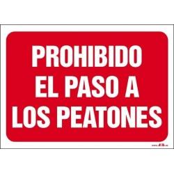 Prohibido el paso a los peatones