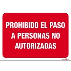 Prohibido el paso a personas no autorizadas