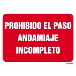 Prohibido el paso andamiaje incompleto