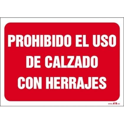 Prohibido el uso de calzado con herrajes