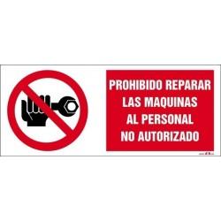 Prohibido reparar las máquinas al personal no autorizado
