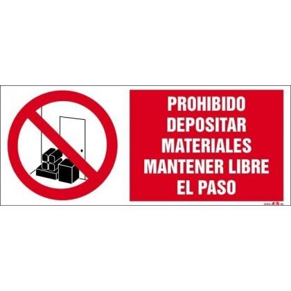 Prohibido depositar materiales mantener libre le paso