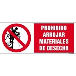 Prohibido arrojar materiales de desecho