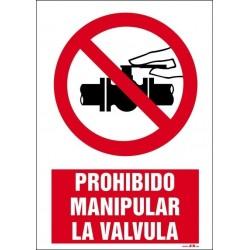 Prohibido manipular la válvula
