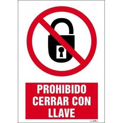 Prohibido cerrar con llave