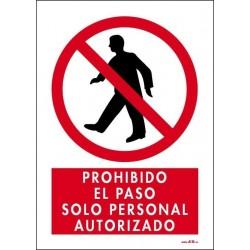 Prohibido el paso solo personal autorizado