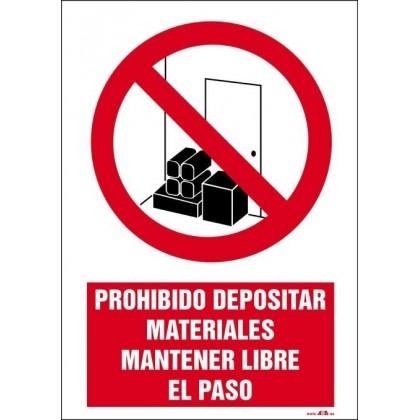 Prohibido depositar materiales, mantener libre el paso