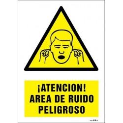 ¡Atención! Área de ruido peligroso