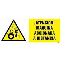 ¡Atención! Maquinaria accionada a distancia