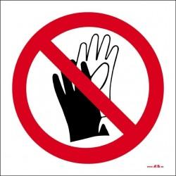 Prohibido el uso de guantes