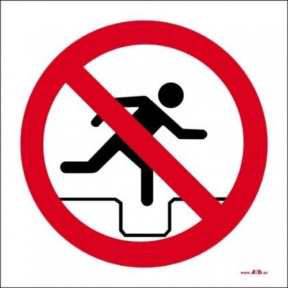 Prohibido saltar las zanjas